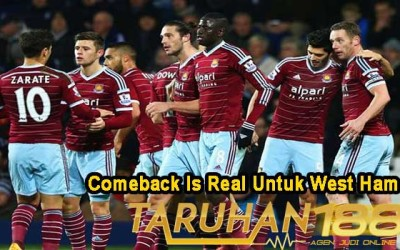 Comeback Is Real Untuk West Ham